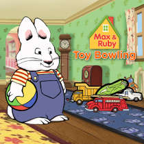 Max & Ruby Toy Bowling